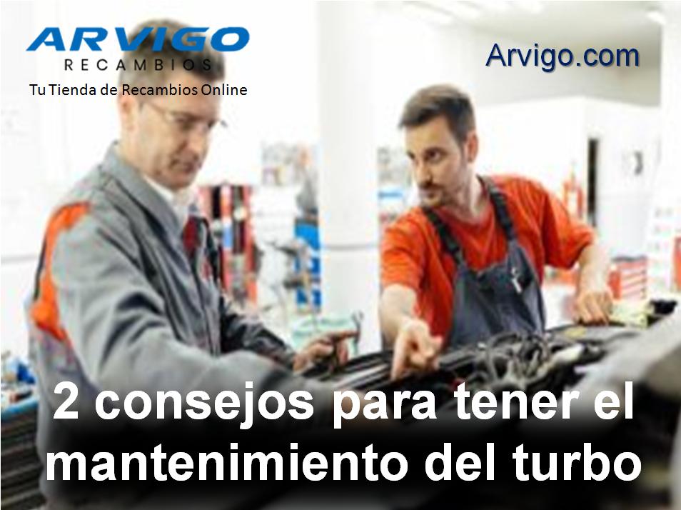 Consejos para el mantenimiento del turbo